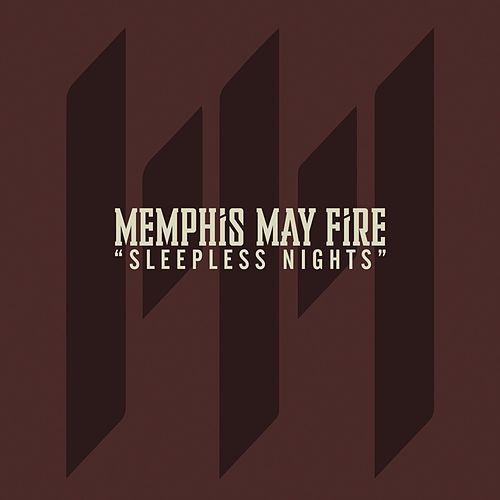 Sleepless Nights by Memphis May Fire