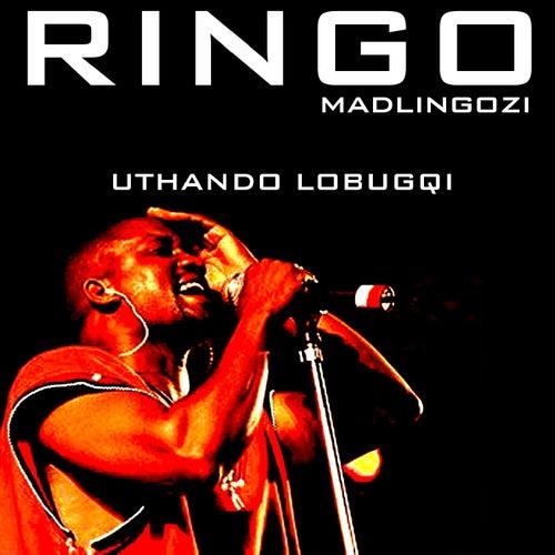 Uthando Lobugqi by Ringo Madlingozi