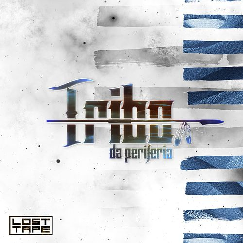 Lost Tape de Tribo da Periferia