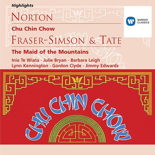 Norton: Chu Chin Chow; Fraser-Simson/Tate: The Maid of the Mountains von Michael Collins