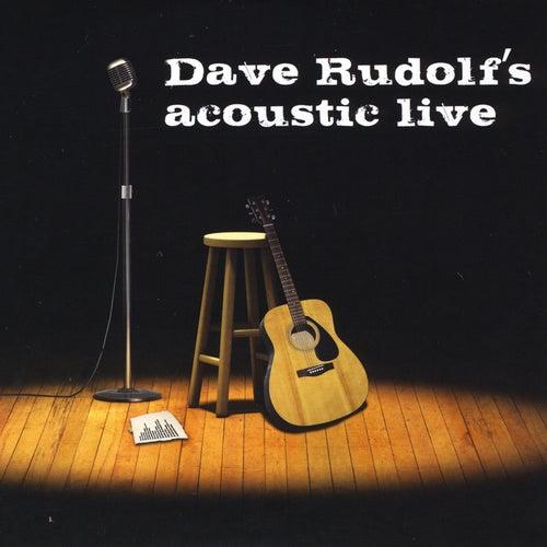 Acoustic Live von Dave Rudolf