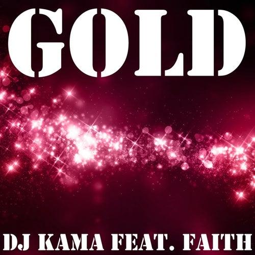 Gold by DJ Kama