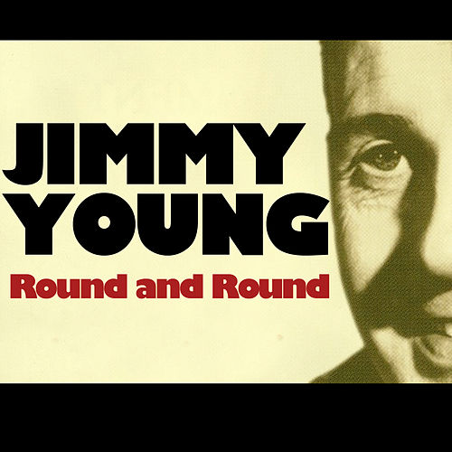 Round and Round de Jimmy Young
