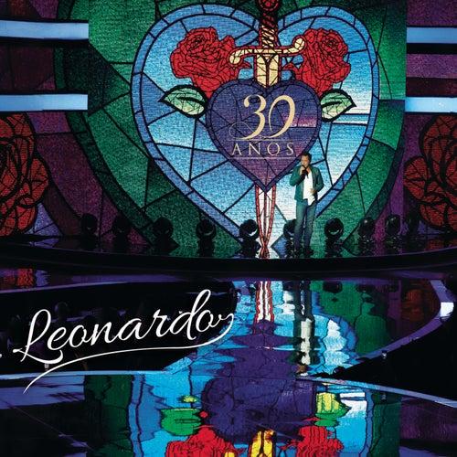 Leonardo 30 Anos (Ao Vivo) von Leonardo
