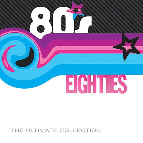 80's Ultimate Collection by Various Artists
