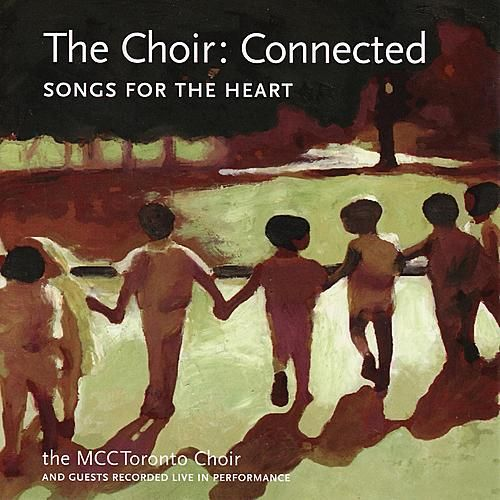 Connected - Songs for the Heart by Metropolitan Community