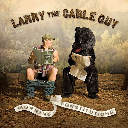 Morning Constitutions von Larry The Cable Guy
