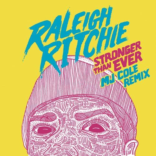 Stronger Than Ever de Raleigh Ritchie