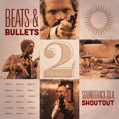 Beats & Bullets 2: Soundtrack to a Shootout by Various Artists