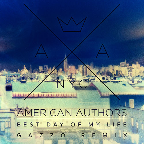Best Day Of My Life von American Authors