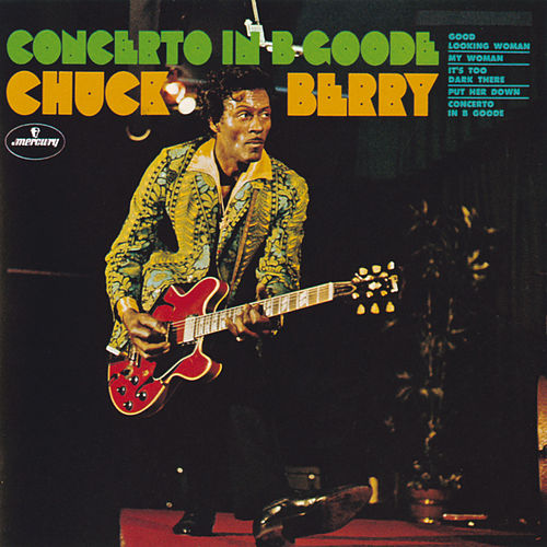 Concerto In B Goode by Chuck Berry