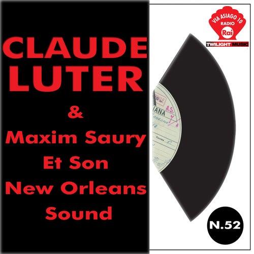 Claude Luter & Maxim Saury Et Son New Orleans Sound von Claude Luter
