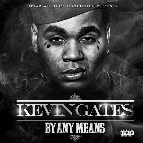 By Any Means von Kevin Gates