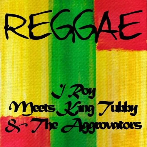 I Roy Meets King Tubby & The Aggrovators de I-Roy