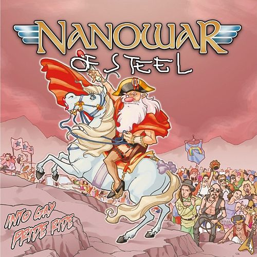 Into Gay Pride Ride by Nanowar of Steel
