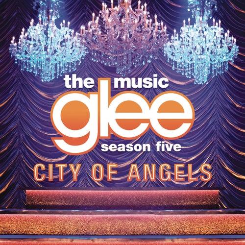 City Of Angels de Glee Cast