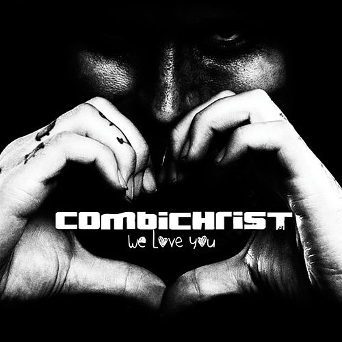 We Love You (Deluxe) de Combichrist