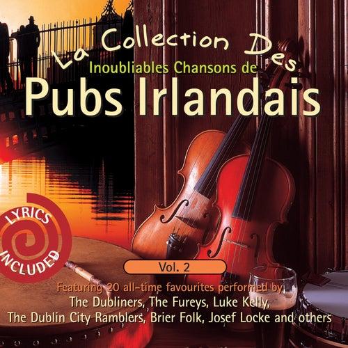 La Collection des Inoubliables Chansons de pubs Irlandais, Vol. 2 by Various Artists
