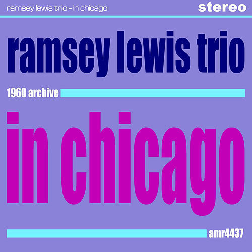 In Chicago by Ramsey Lewis