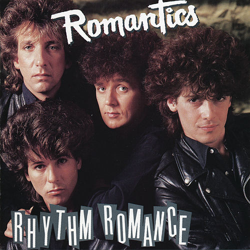 Rhythm Romance by The Romantics