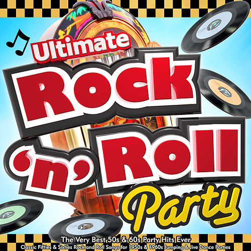 Ultimate Rock n Roll Party - The Very Best 50s & 60s    von Various
