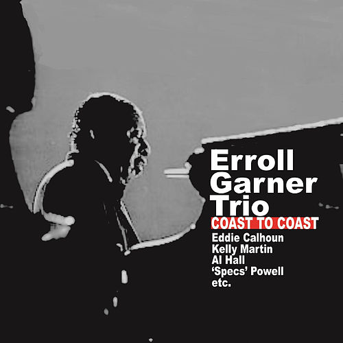Coast to Coast de Erroll Garner