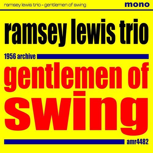 Gentlemen of Swing by Ramsey Lewis