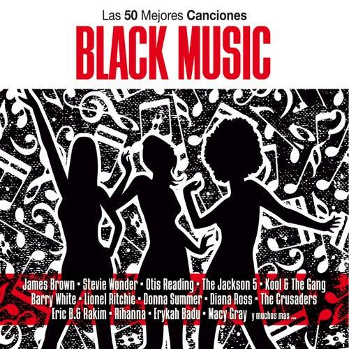 Las 50 Mejores de BLACK MUSIC de Various Artists