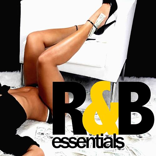 R&B Essentials (Best R'N'B And Black Music Hits) von Various Artists