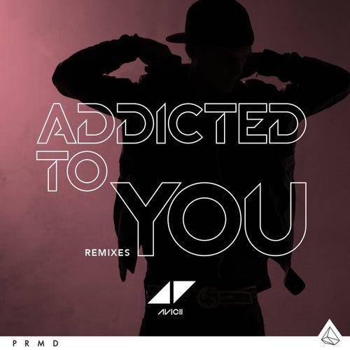 Addicted To You de Avicii