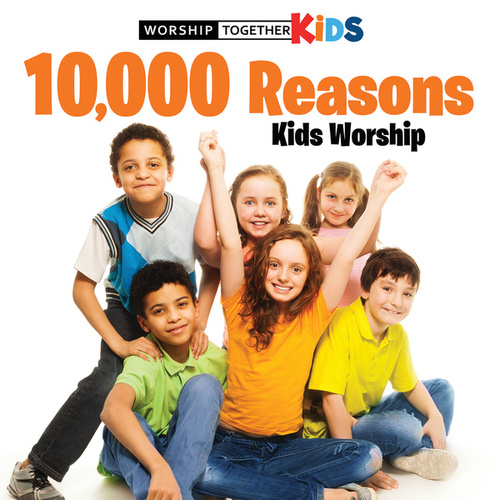 10,000 Reasons Kids Worship de Worship Together Kids