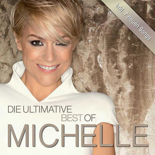 Die Ultimative Best Of (Deluxe) von Michelle