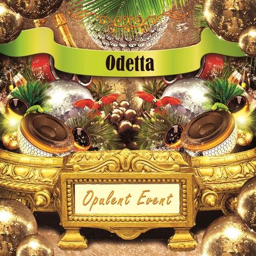 Opulent Event de Odetta