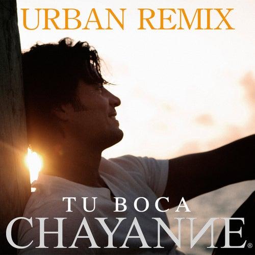 Tu Boca (Urban Remix) de Chayanne