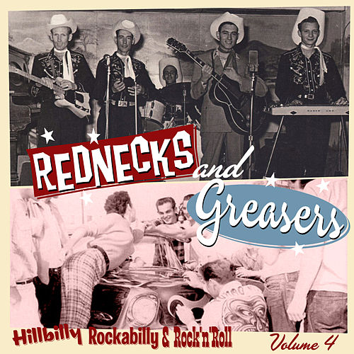 Rednecks & Greasers Vol. 4 by Various Artists