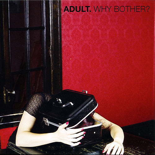 Why Bother? von Adult