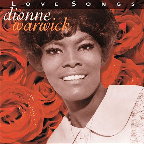 Love Songs (Warner Archives) de Dionne Warwick