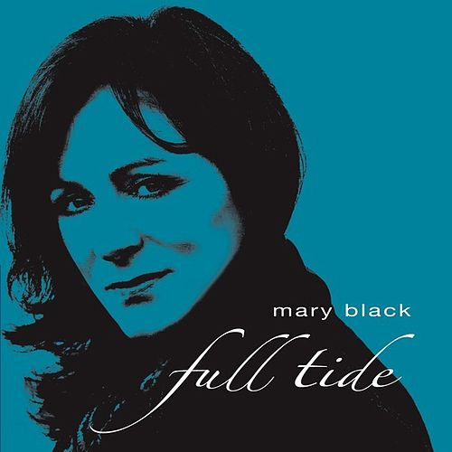Full Tide de Mary Black