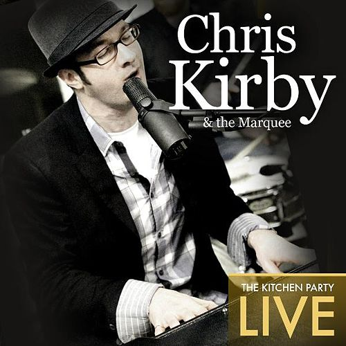 The Kitchen Party (Live) by Chris Kirby
