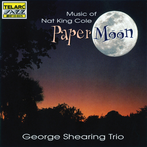 Paper Moon: Songs of Nat King Cole de George Shearing
