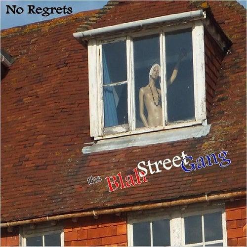 No Regrets von The Blah Street Gang