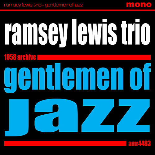 Gentlemen of Jazz by Ramsey Lewis