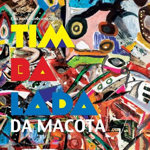 Carlinhos Brown Apresenta: Timbalada da Macota by Timbalada