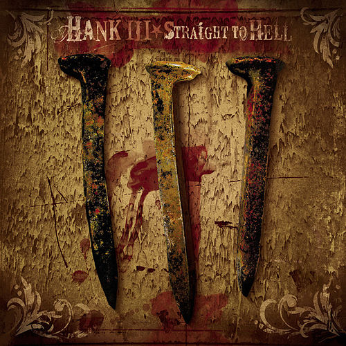 Straight To Hell (Clean Version) de Hank Williams III