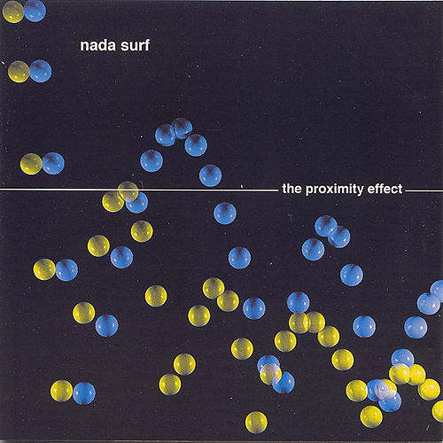 The Proximity Effect von Nada Surf