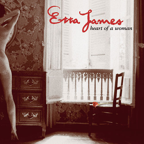 Heart Of A Woman von Etta James