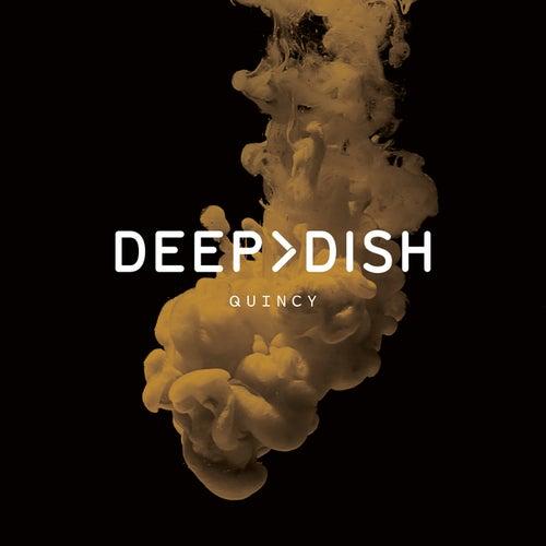 Quincy von Deep Dish