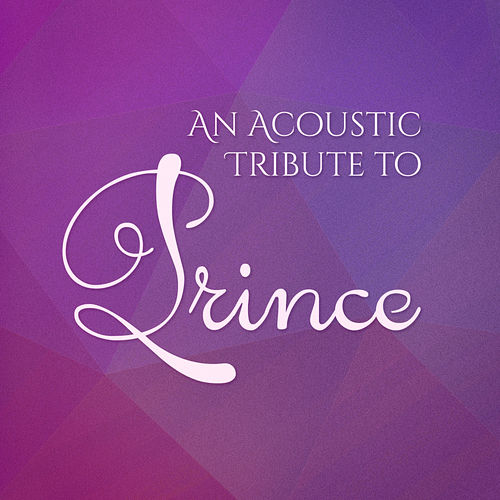 An Acoustic Guitar Tribute to Prince von Guitar Tribute Players