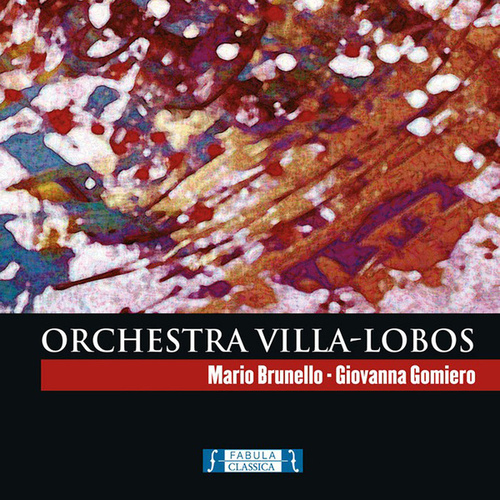Orchestra Villa-Lobos von Mario Brunello