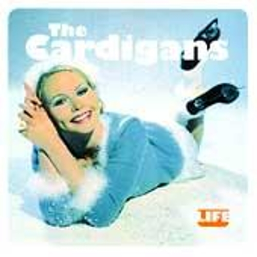 Life by The Cardigans